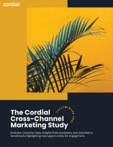 Cover of The Cordial Cross Channel Marketing Study Fall/Winter 2021